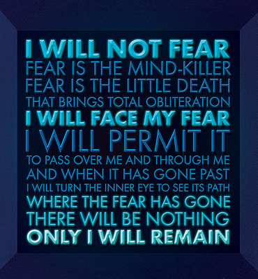 Litany Against Fear - Phone and Desktop Wallpaper
